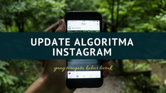 Kabar Baik dan Buruk Dari Instagram