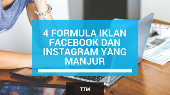 4 Formula Iklan Facebook dan Instagram yang Manjur