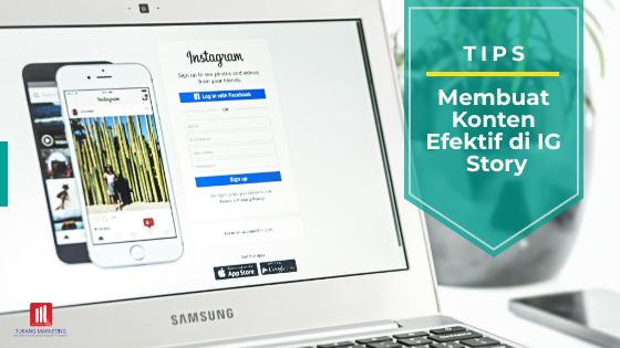 Tips Membuat Konten Menarik Dan Efektif Di Instagram Story