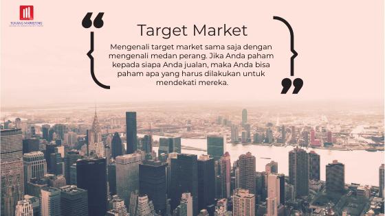 Seberapa Paham Anda Dengan Target Market?